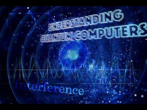 (Free Online Courses) Understanding Quantum Computers - YouTube