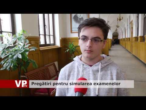 Pregătiri pentru simularea examenelor