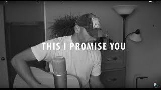 Nsync This I Promise You (Derek Cate Cover)