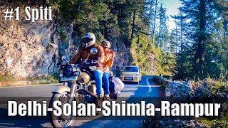 Ep1 | Day1-Delhi to Solan | Day2-Solan to Rampur | Ride to Spiti Valley