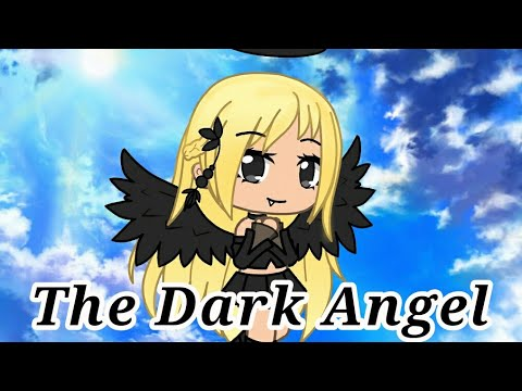 The Dark Angel//Gacha Life//Original