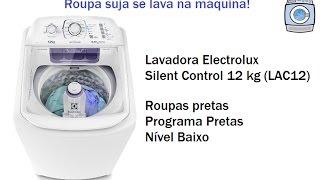 Lavadora Electrolux Silent Control 12 kg (LAC12) - Programa Pretas/Nível Baixo