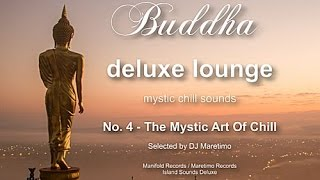 Buddha Deluxe Lounge - No.4 The Mystic Art Of Chill, HD, 2017, mystic bar & buddha sounds