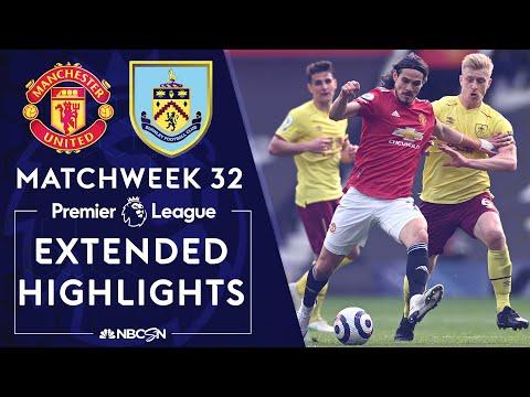 Manchester United v. Burnley | PREMIER LEAGUE HIGHLIGHTS | 4/18/2021 | NBC Sports