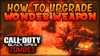 "Black Ops 3 ZOMBIES ""Shadows of Evil"" - HOW TO UPGRADE WONDER WEAPON TUTORIAL! (BLACK OPS 3)"