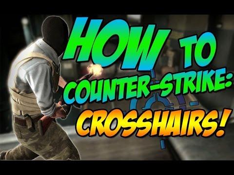 How I CS:GO! [Crosshairs!]
