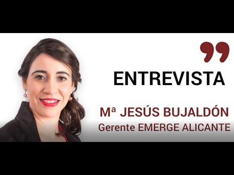 Entrevista María Jesús Bujaldón, gerente de Emerge Alicante[;;;][;;;]