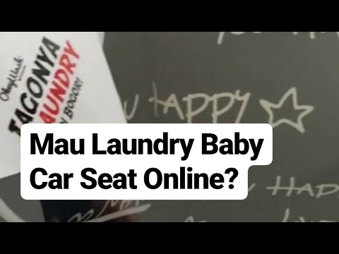 Mau Laundry Baby Car Seat Online? WhatsApp saja: +6285925004420 - Okey Wash Laundry Bogor