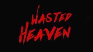 Wasted Heaven (Lyric Video) - mousemat
