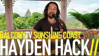 HAYDEN HACK - THE ONE I'VE BEEN WAITING FOR (BalconyTV)