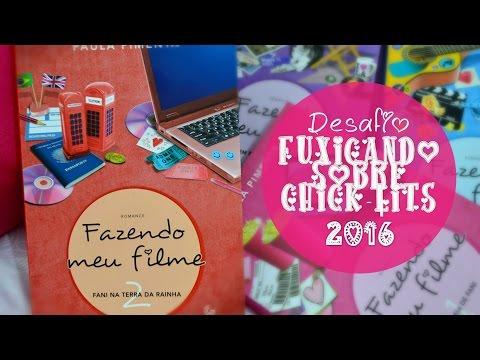 [Desafio Fuxicando Sobre Chick-Lits 2016] Fazendo Meu Filme 2 - Paula Pimenta