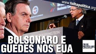 URGENTE: Pronunciamento do presidente Bolsonaro nos EUA, Paulo Guedes traduzido e Ernesto Araújo
