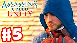 Assassin's Creed Unity - Gameplay Walkthrough Part 5 - Graduation! (Xbox One, PS4, PC)