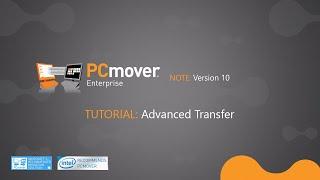 Laplink® PCmover® Tutorial - Advanced Transfer