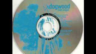 DOGWOOD-NOTHING IS EVERYTHING.wmv