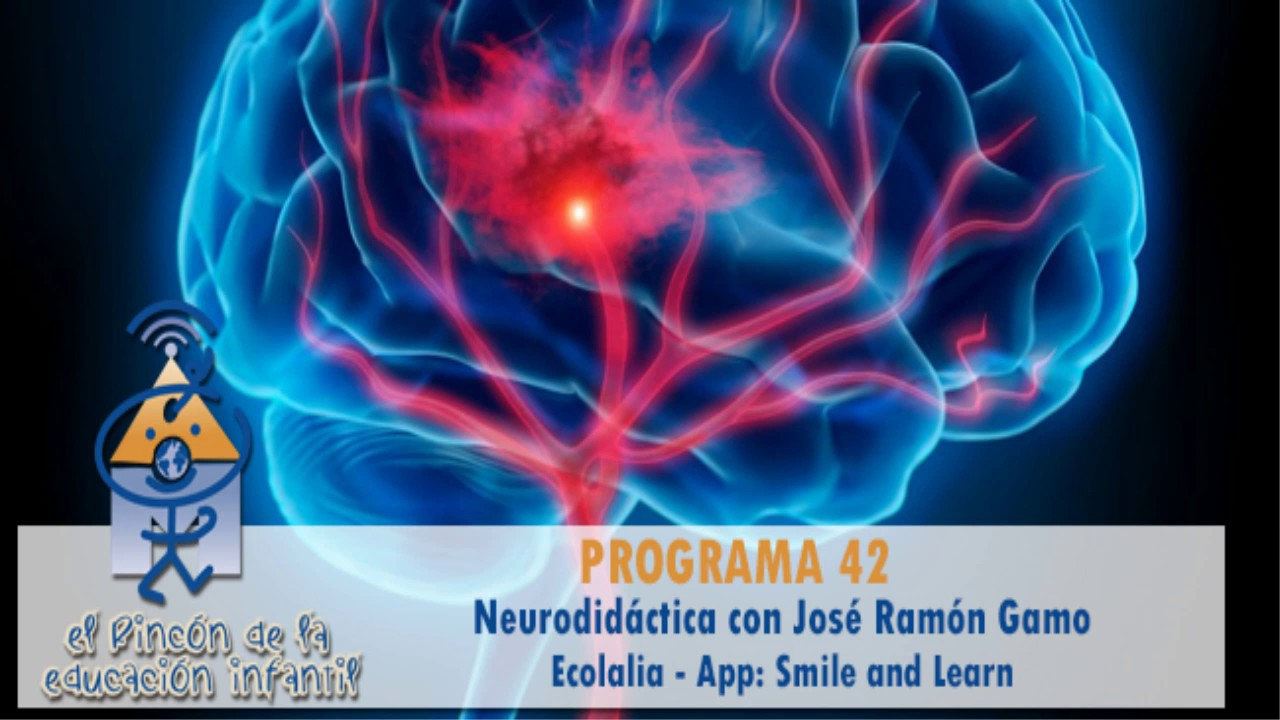 Neurodidáctica - Ecolalia - Marisol Justo - APP: Smile and Learn (p 42)