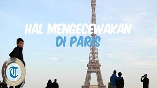 Alasan Turis Kecewa Datang ke Paris, Banyak Tempat Wisata yang Dihapus