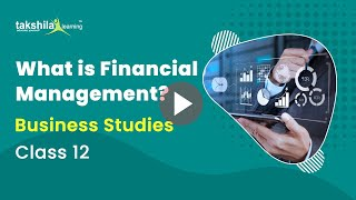 Financial Management for Business | Business Studies | class 12 commerce classes
