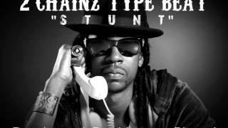 2 Chainz Type Beat - Stunt