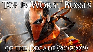 Top 10 Worst Bosses of the Decade (2010-2019)