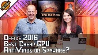 Office 2016 For Free, Do All AntiVirus Apps Spy? Best Cheap GPU, Concert Earplugs, Verify SD Cards