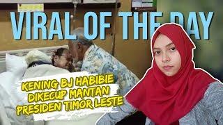 VIRAL HARI INI: Video BJ Habibie Dikecup Keningnya oleh Mantan Presiden Timor Leste Xanan Gusmao