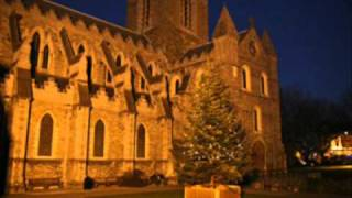 Away In A Manger - Choir of Christchurch Cathedral, Dublin