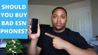 Should You Buy Bad Esn Phones?