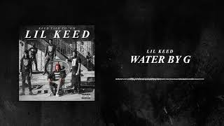 Lil Keed - Water by G [Official Audio]