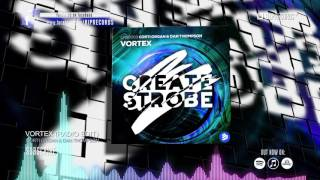 Corti Organ & Dan Thompson - Vortex (Radio Edit) (Official Music Teaser Video) (HQ) (HD)
