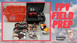 FPV Field Prep | What I take to the field | Checklists
