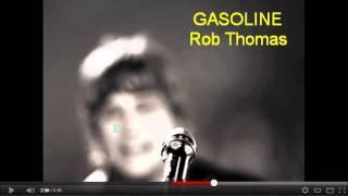 Gasoline - Rob Thomas [Download FLAC,MP3]