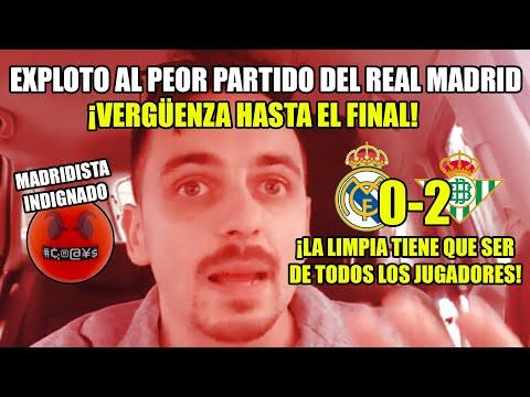 EXPLOTO AL PARTIDO MÁS VERGONZOSO DEL REAL MADRID 0-2 BETIS · MADRIDISTA INDIGNADO