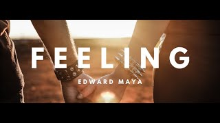 Edward Maya feat Yohanna A - FEELING (Official Single)