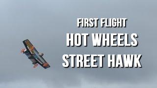 Hot Wheels Street Hawk - First Flight Demo
