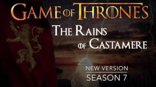 Game Of Thrones Season 7 || The Rains Of Castamere[NEW VERSION] [Fall Of Highgarden]
