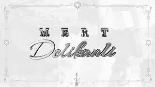 Mert Abi   Delikanlı (Prod. By Muko)