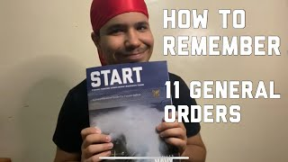 How To Remember The 11 General Orders