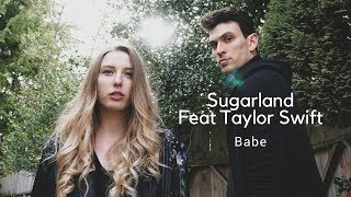 Sugarland   Babe Feat Taylor Swift (Cover)