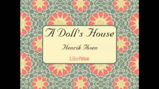 A Doll's House by Henrik Ibsen (FULL Audiobook)