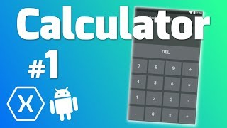 Make a CALCULATOR App with Xamarin Android #1 - Making the UI