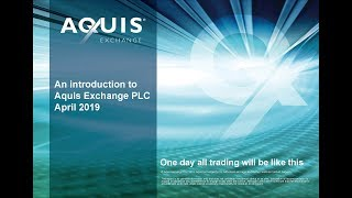 aquis-exchange-aqx-investor-presentation-april-2019-18-04-2019