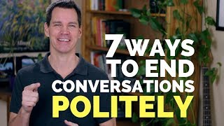 How to End a Conversation Politely