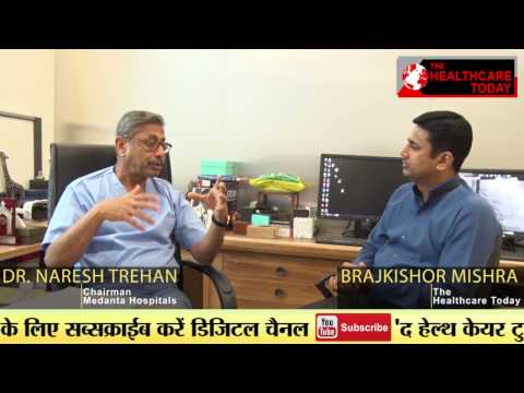 Dr. Naresh Trehan is Doctor or an Entrepreneur ?