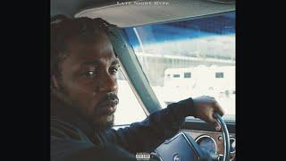 Kendrick Lamar - Late Night Hype Ft. ScHoolboy Q (Audio)