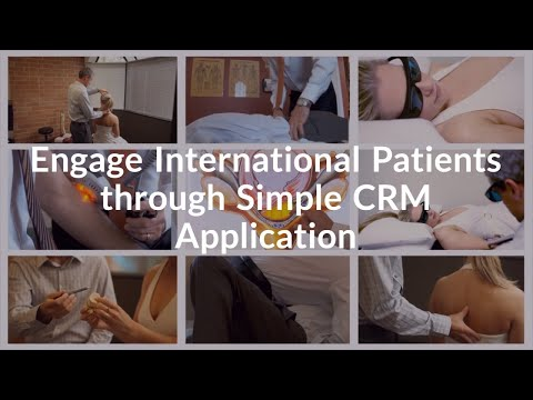 Engage International Patients through Simple CRM Application