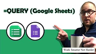 Google Sheets Query Function | Powerful | No Experience Necessary