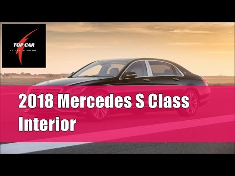 2018 Mercedes S Class - Interior | TOP CAR