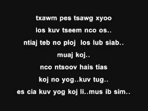 Pes Tsawg Xyoo Tseem Nco With Lyrics - Laib Laus