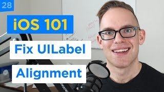 How to Fix the UILabel Alignment and Minimum Size to Match the UI Design - iPhone Apps 101 (28/30)
